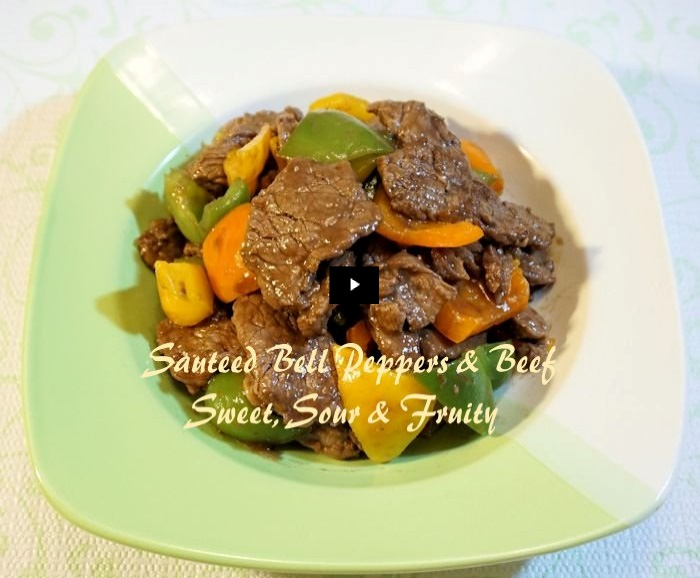 Sauteed Bell Peppers & Beef Sweet Sour & Fruity